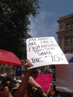 Best protest sign ever. The toddler party is determined to take women back 50 years and then drag them by their hair back to their caves What Is A Feminist, Protest Signs, Woman Back, Pro Choice, Patriarchy, Atheist, Social Issues, Funny Signs, Equality