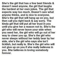 If you find a girl like this, don't take her for granted, because eventually she will give up...