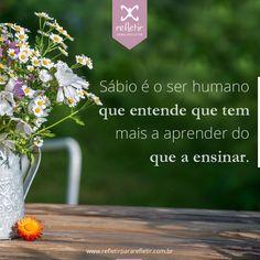 #frases, #reflexao, #pensamentos, #reflexivas