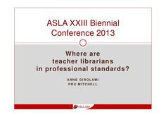 where-are-teacher-librarians-in-professional-standards by Australian School Library Association via Slideshare