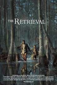 The Retrieval (2013) | ANEKA CINEMA