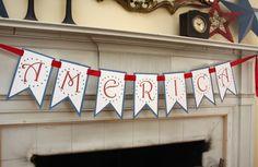 America Banner (Free Printable), Patriotic & 4th of July Crafts