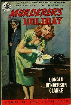Murderer's Holiday, by Donald Henderson Clarke