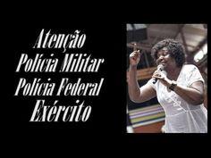 """ATENÇÃO """" POLÍCIA FEDERAL """" """" POLÍCIA MILITAR """" E  """" EXÉRCITO BRASILEIRO..."""