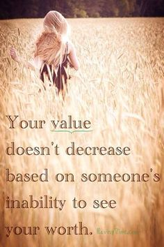 Your value doesn't decrease based on someone's inability to see your worth. 3 Lessons Learned From Criticism and Unfair Treatment #stress #less #quotes