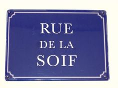Plaque Métal Rue De La Soif
