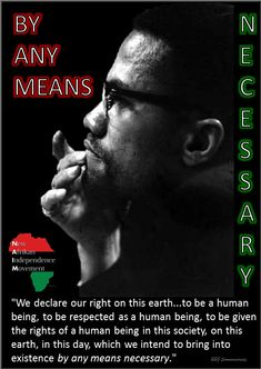 mx bamn  MALCOLM X: On The Price Of Freedom and By Any Means Necessary (Mwalimu Omarwali El-Hajj Malik El-Shabazz)