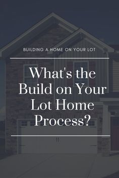 Are you thinking about building a home on your own lot? Discover more about the process! Home Buying Process, Building A House, New Homes, Design, Build House