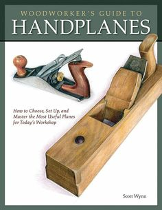 Whether you're a weekend woodworker or a professional craftsperson, sooner or later you'll want to know how to get the smoothest finish on that project. This attractive, useful book by Scott Wynn teaches woodworkers how to choose, maintain and use this indispensable hand tool. We've excerpted Chapter 1 to get you started.