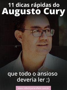 11 dicas rápidas do Augusto Cury que todo o ansioso deveria ler! Classroom Management, Girl Boss, Teacher, Advice, Mood, Lettering, Humor, Motivation, Youtube