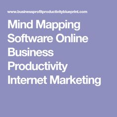 Mind Mapping Software Online Business Productivity Internet Marketing