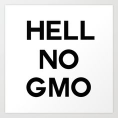 hell no gmo,