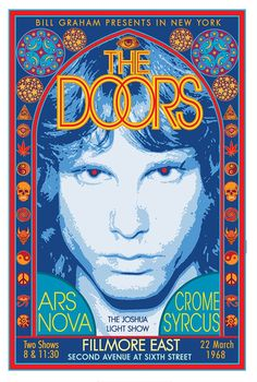 """jimmorrisonproject: """" soundsof71: """" The Doors, Fillmore East 1968, poster by David Edward Byrd """" Very nice. Posters done in the late 1960s are especially cool. """""""
