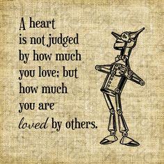 Wizard of Oz quote//Tin Man//