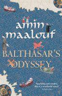 Amin Maalouf - Balthasar's Odyssey