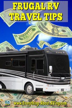Frugal RV Travel Tips: Hitting the road in your RV