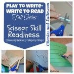 Scissor Skill Readiness {Discusses both cognitive and developmental steps for the fine motor skills needed for scissor skills.}