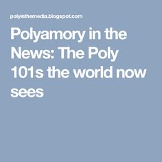 Polyamorous bisexual personal polyamory pages poly web