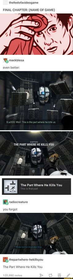 Funny Games are games that could make you laugh out loud! Set the face to silly with our LOL funny g Portal Memes, Portal 2, Names Of Games, Video Game Memes, Video Games, Lol, Funny Tumblr Posts, Gaming Memes, Funny Games
