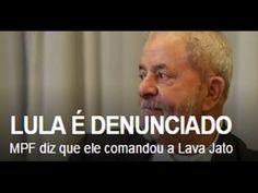 """COMPLETO MPF DENUNCIA LULA CADA CRIME do """"comandante máximo do esquema d..."""