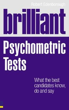 15 best psychometrics images on pinterest success the road and brilliant psychometric tests what the best candidates know do and say brilliant fandeluxe Images