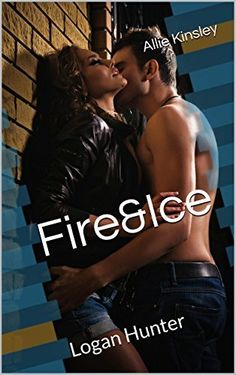 3,99€ 290 Seiten Fire&Ice 7 - Logan Hunter von Allie Kinsley, http://www.amazon.de/dp/B00TBHCTDE/ref=cm_sw_r_pi_dp_8jVavb1QH3T46