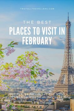 Planning a trip before the winter ends? Don't book anything without getting some inspiration from this list of the best places to travel in February!  Where to go in February | February destinations | Where to visit in February | Best places to see in February | Winter sun | Winter holidays | Winter break | Romantic holidays | Valentine's Day trip | February travel | #feb #winter #holidays #wintertravel #cold #destinations