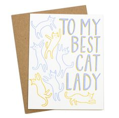 We think cat ladies deserve a card just for being themselves once in a while, don't you?