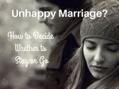 Are you in an unhappy marriage relationship? Deciding whether to stay or go will be difficult but here are 7 questions to consider.