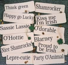 Irish sayings and pick up lines.