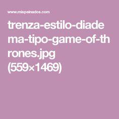 trenza-estilo-diadema-tipo-game-of-thrones.jpg (559×1469)