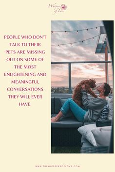 This resonates so much with me. If you communicate with your animals you have a much more meaningful, loving bond with your pet.  inspirational animal quotes | meaningful animal quotes | inspirational thoughts | beautiful thoughts and quotes | beautiful thoughts and quotes about feelings