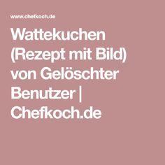 Wattekuchen (Rezept mit Bild) von Gelöschter Benutzer | Chefkoch.de