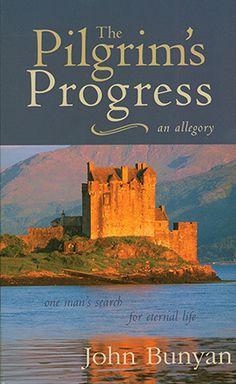 The Pilgrim's Progress ~ John Bunyan