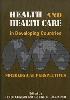 $75.50-$75.50 Baby In this seminal collection of articles on health care in the Third World, sociological perspectives are applied to medical issues in revealing ways. Fourteen essays (all but two of which are original to this volume) examine the social production of health, disease, and systems of care throughout the developing world. The volume covers a range of areas - central Africa, Nigeria ...