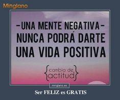 Frase para que personas negativas cambien de actitud y sean mas positivas en la vida