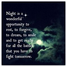 Night is a wonderful opportunity