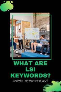The Complete Guide to LSI Keywords. What is Latent Semantic Indexing (LSI) and Why Does it Matter for Your SEO Strategy?