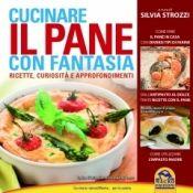Cucinare Il Pane Con Fantasia Silvia Strozzi Macro Edizioni Http Www Librisalus It Libri Cucinare Il Pane Con Fantasia Php Pane Ricette Alimenti