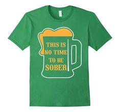 St Patricks Beer Mug No Time to be Sober Drinking T-Shirt... https://www.amazon.com/dp/B079BTBRGT/ref=cm_sw_r_pi_dp_U_x_j8rBAbTQ7T7VT