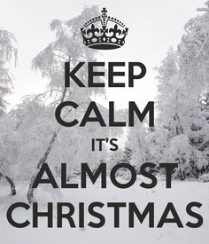 KEEP CALM IT'S ALMOST CHRISTMAS, come and visit Kathryn's of Buckhead Boutique for those great gifts!