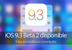 Apple publica iOS 9.3 Beta 2 y estas son todas sus novedades