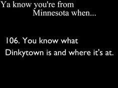 Yup, Dinkytown