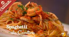 Spaghetti alla Carrettiera di Benedetta Parodi
