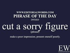 Phrase of the Day (cut a sorry - Editorial Words English Vocabulary Words, Learn English Words, English Phrases, English Idioms, English Writing, Learning English, English Language, Phrase Of The Day, Idioms And Phrases