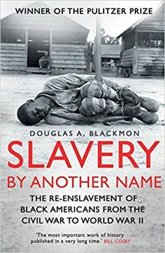 Buy Slavery by Another Name: The re-enslavement of black americans from the civil war to World War Two by Douglas A. Blackmon and Read this Book on Kobo's Free Apps. Discover Kobo's Vast Collection of Ebooks and Audiobooks Today - Over 4 Million Titles! Black History Books, Black History Facts, Black Books, The River, Trauma, Books To Read, My Books, African American Literature, Historia Universal