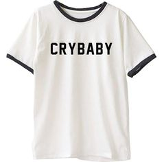 Crybaby T-Shirt (€14) ❤ liked on Polyvore featuring tops, t-shirts, shirts, white t shirt, white top, white shirt, tee-shirt and shirt top