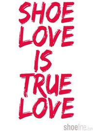 Shoe love is true love—that's our motto!