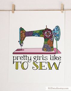 Pretty girls like to sew  - Art print  by HJDstudio on Etsy