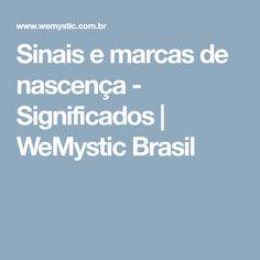 Sinais e marcas de nascença - Significados | WeMystic Brasil